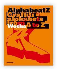 AlphabeatZ - Graffiti alphabets from A to Z Buch