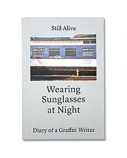 Still Alive - Wearing Sunglasses at Night Buch
